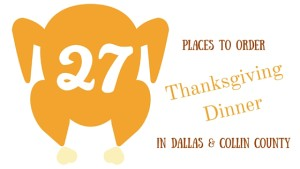 where to order thanksgiving dinner in dallas