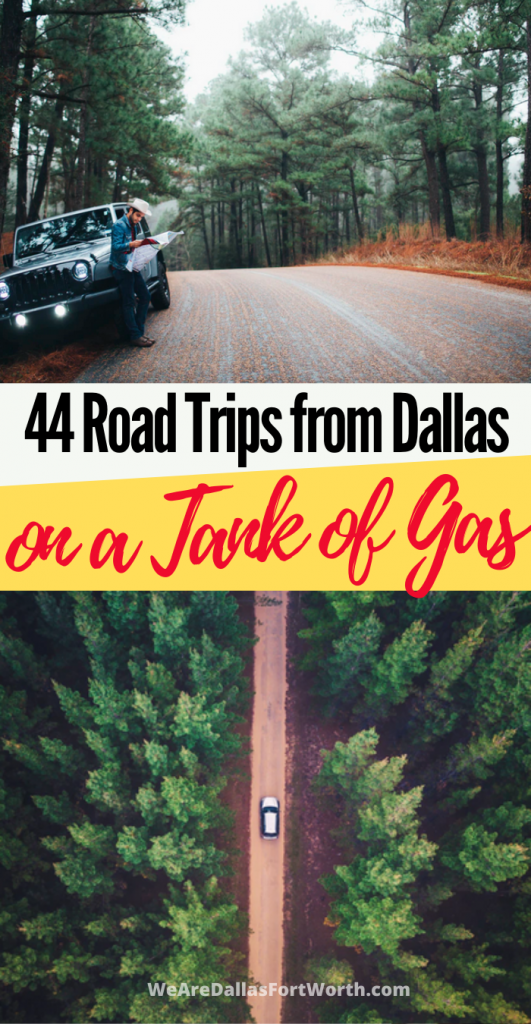 44 Road Trips from Dallas on a Tank of Gas in 2020