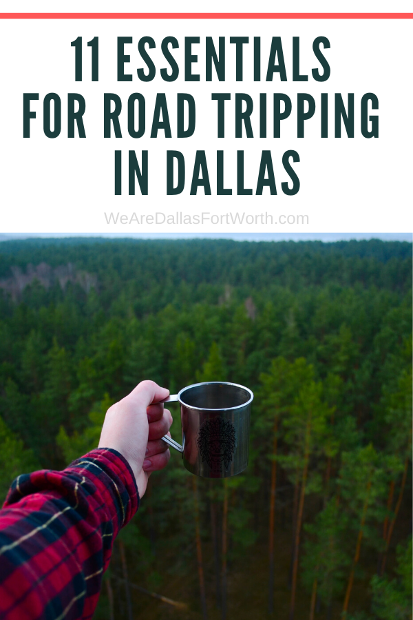 Essentials for Road Tripping in Dallas