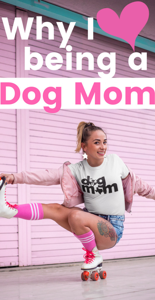 Why I Love being a Dallas Dog Mom