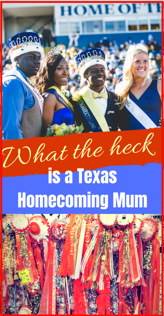 What the heck is a Texas Homecoming Mum?