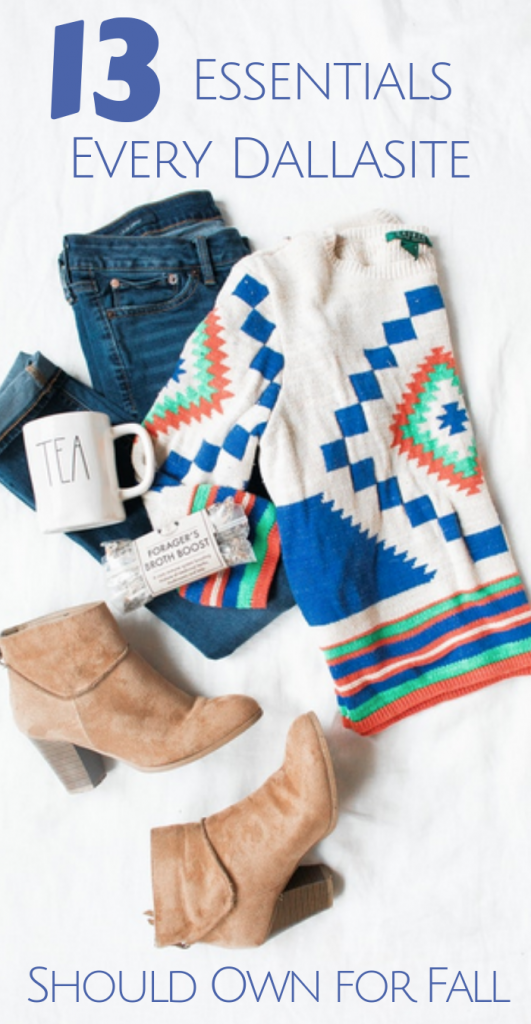 13 Essentials Every Dallasite Should Own for Fall