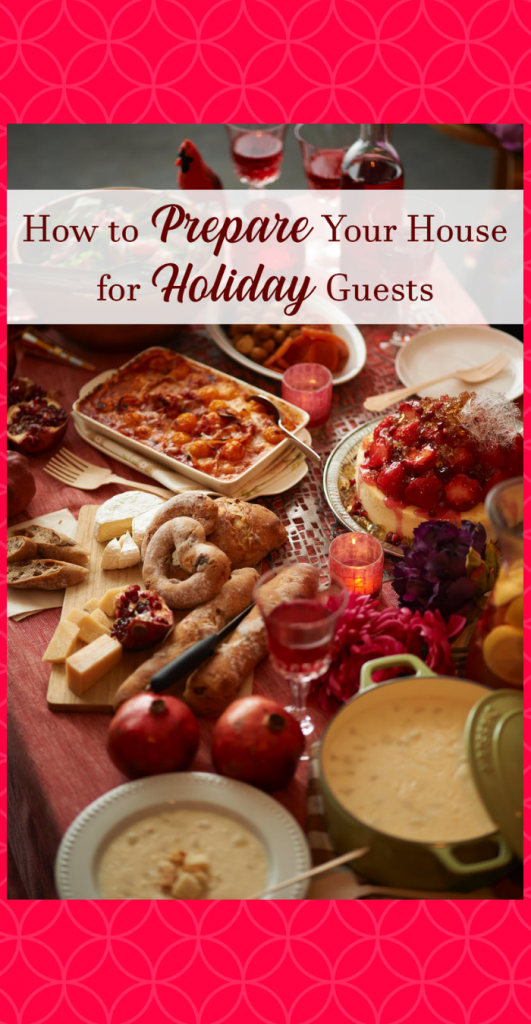 How to Prepare Your House for Holiday Guests