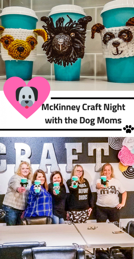 Mckinney craft night dog moms
