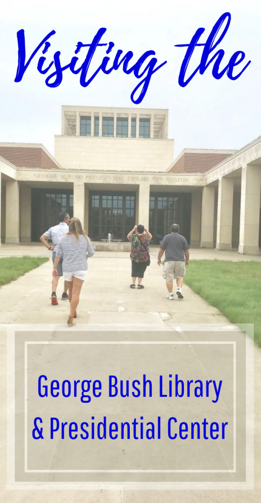 Visiting the George Bush Library & Presidential Center
