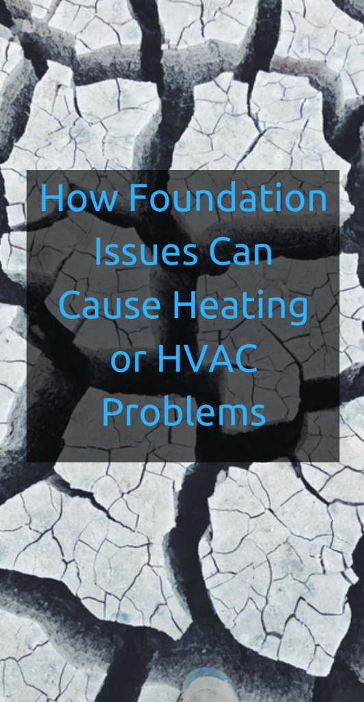 How Foundation Problems Can Affect Your Home's Heating and Cooling