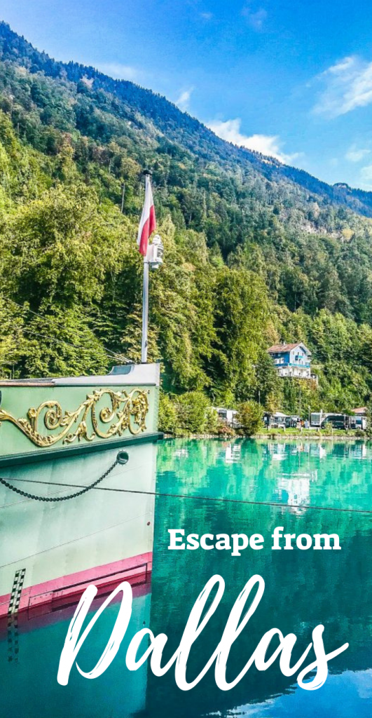 Escape from Dallas: Switzerland
