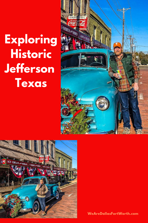 You must visit Jefferson Texas
