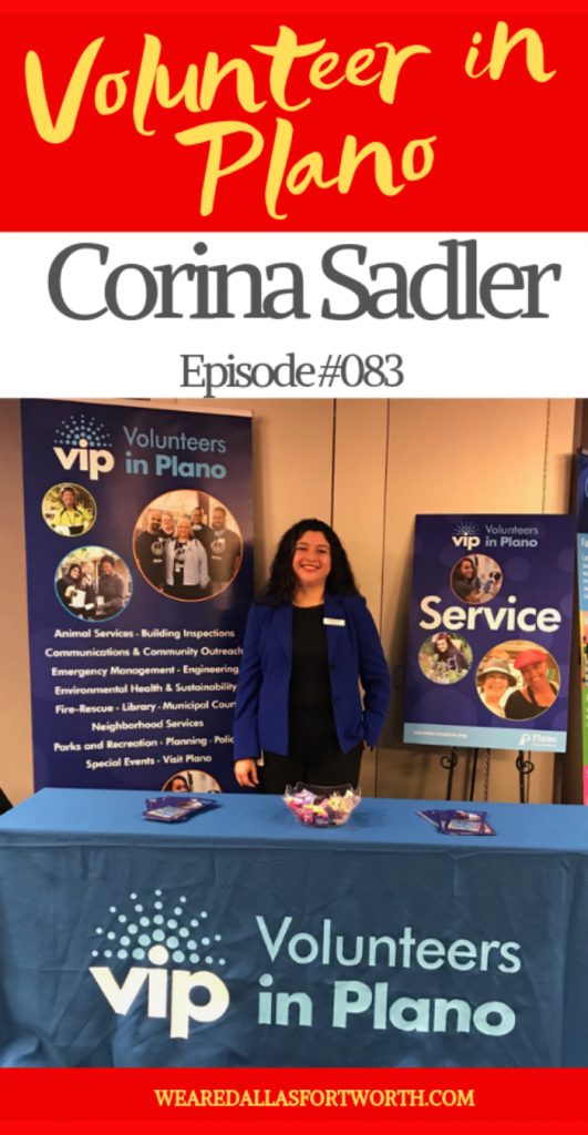How to Volunteer in Plano with Corina Sadler | Ep. #083