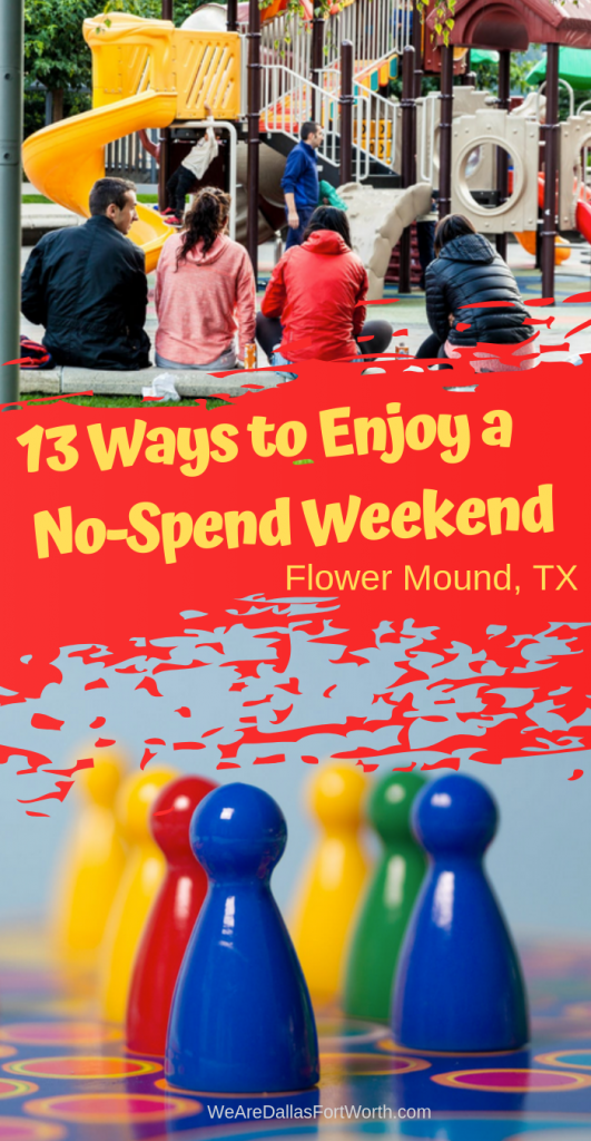 13 Ways to Enjoy a No-Spend Weekend in Flower Mound Texas