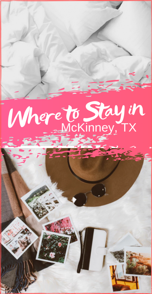 where to stay in McKinney Texas