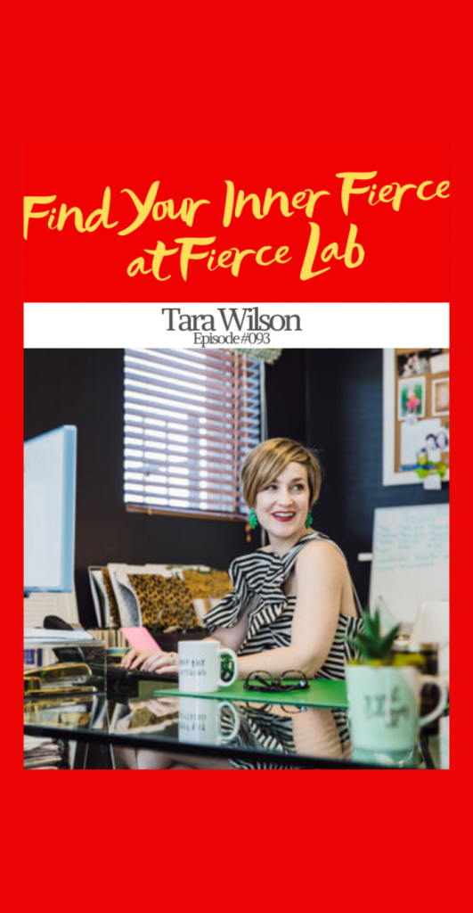 Find your Inner Fierce at Fierce Lab | Ep. #093