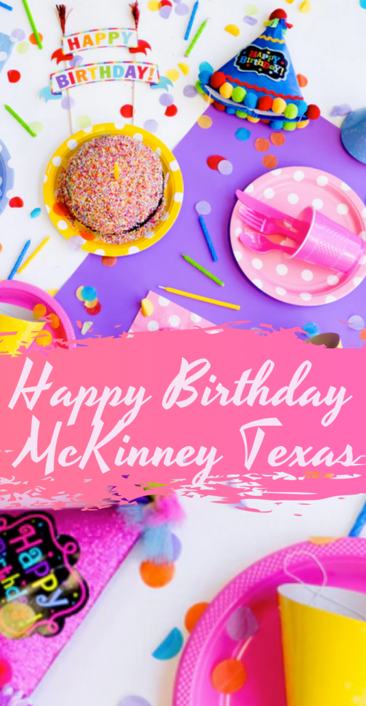 Happy Birthday McKinney Texas