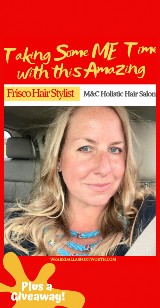 "This Frisco Hair Stylist Gave Me Much Needed ""Me Time""  (plus GIVEAWAY!)"