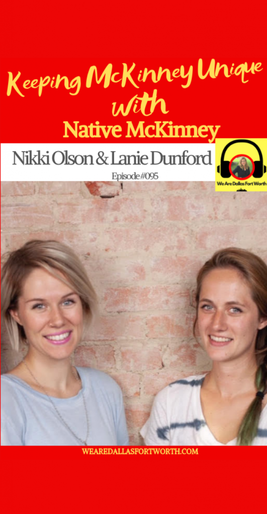 Keeping McKinney Unique with Native McKinney | Ep. #095
