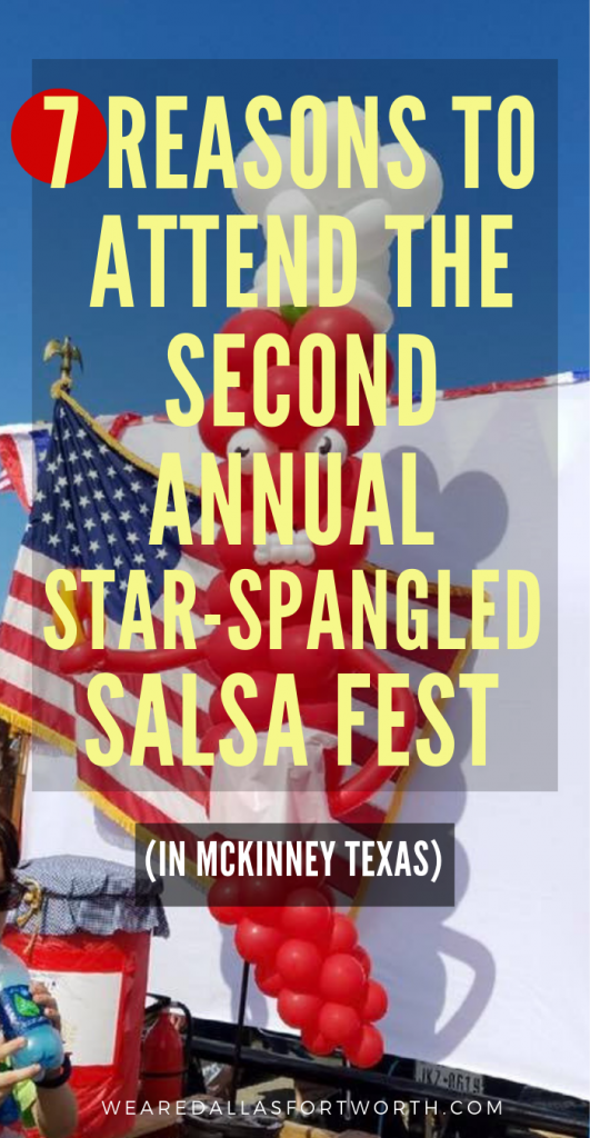 7 Reasons To Attend the Second Annual Star-Spangled Salsa Fest in McKinney TX