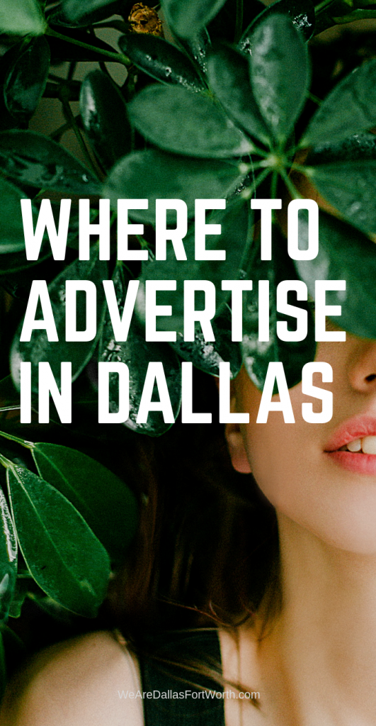 Where to advertise in Dallas
