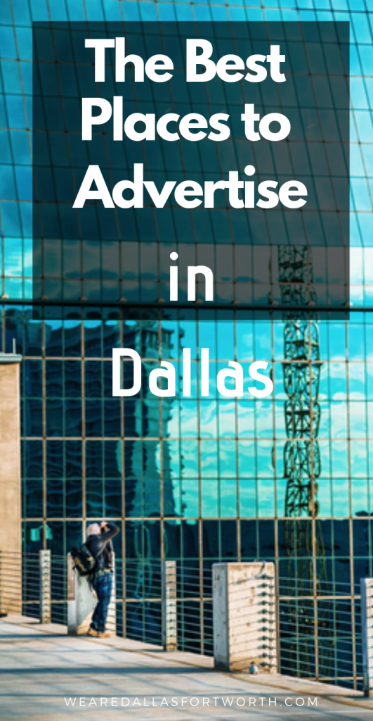 Best Places to Advertise in Dallas