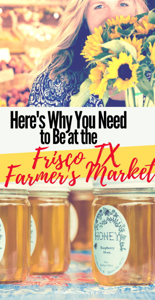 Here's Why You Need to Be at the Frisco Texas Farmer's Market