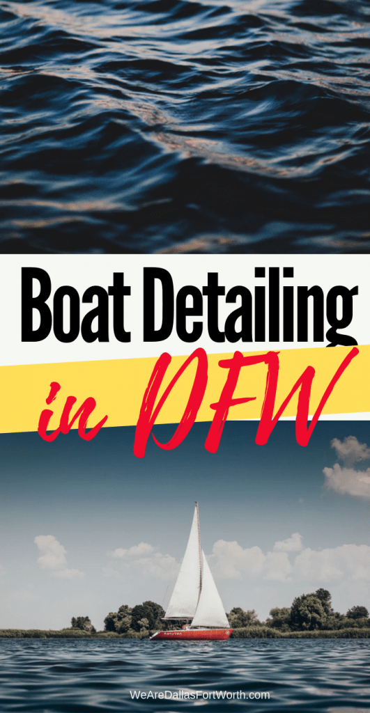 All You Need To Know About Boat Detailing in DFW