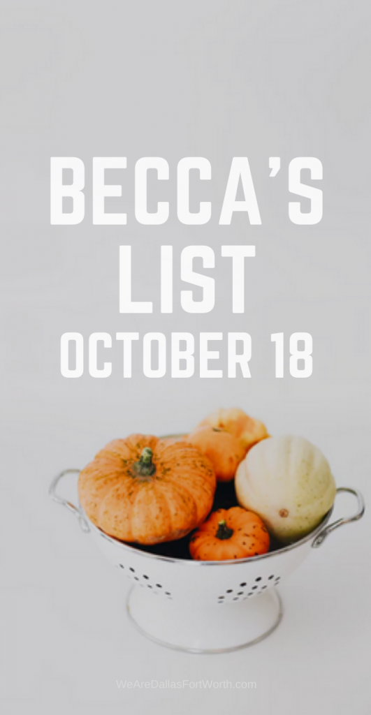 [Becca's List] October 18