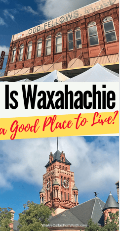 Is Waxahachie Texas a good place to live