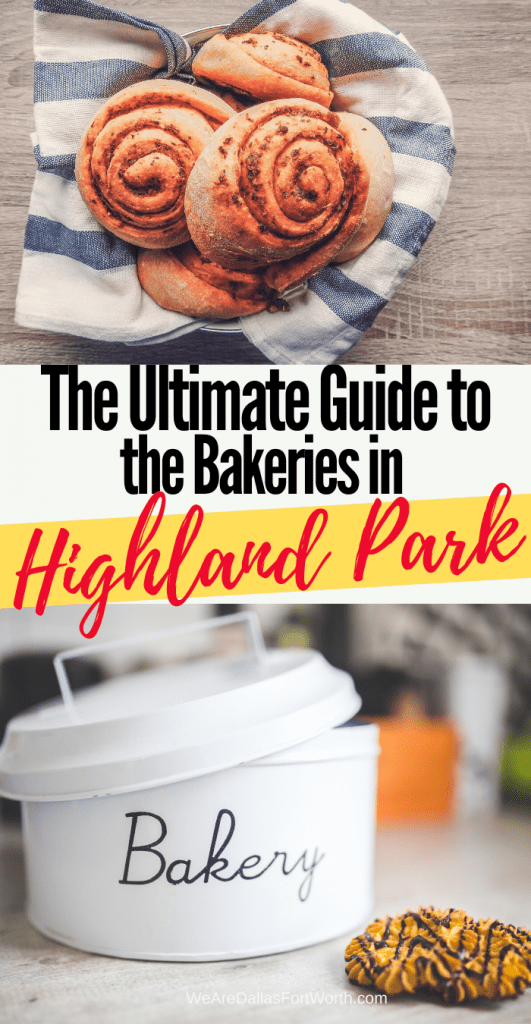The Complete Guide to the Highland Park Texas Bakeries