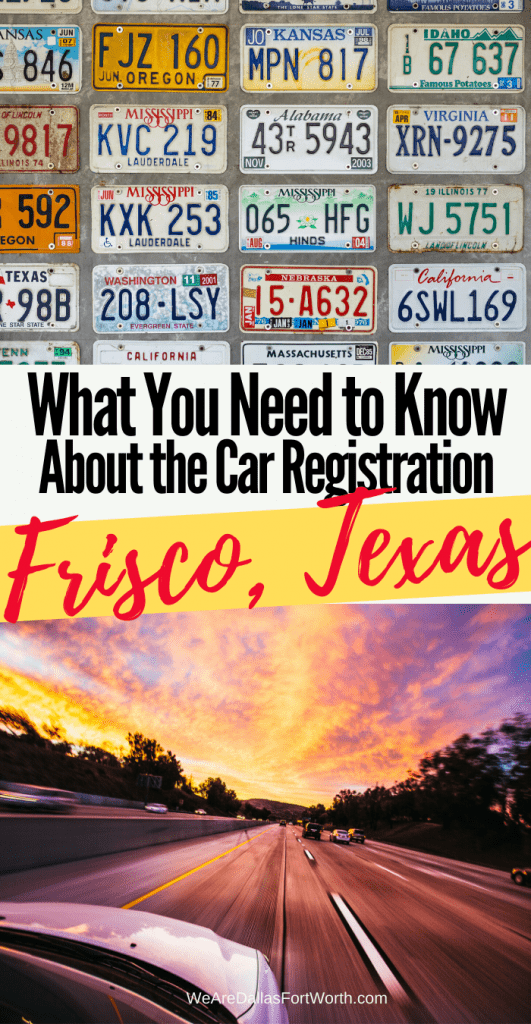 What You Need to Know about Frisco Texas Car Registration