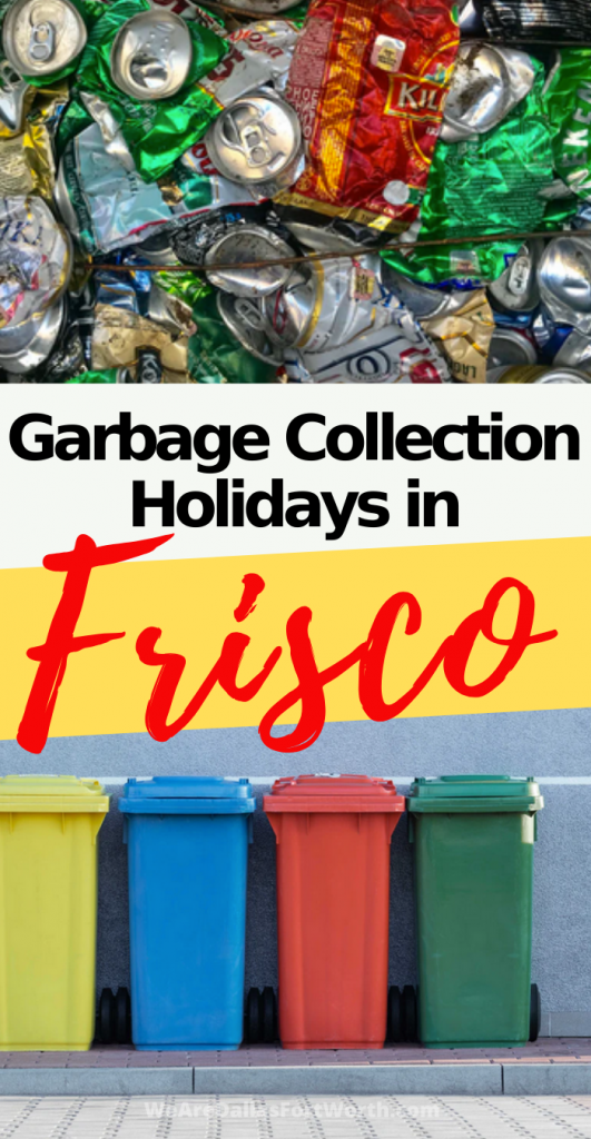 frisco texas garbage collection holidays