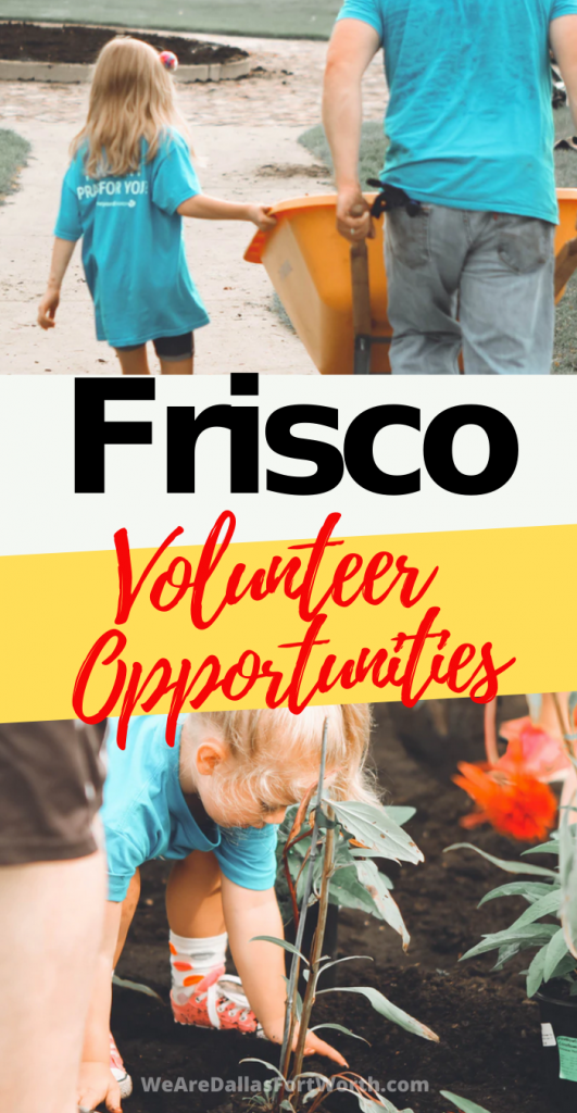 7 Unique Frisco Texas Volunteer Opportunities to Give Back