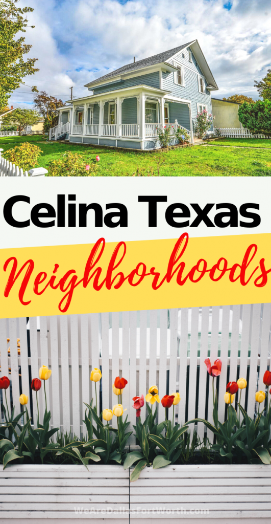 Celina Texas neighborhoods