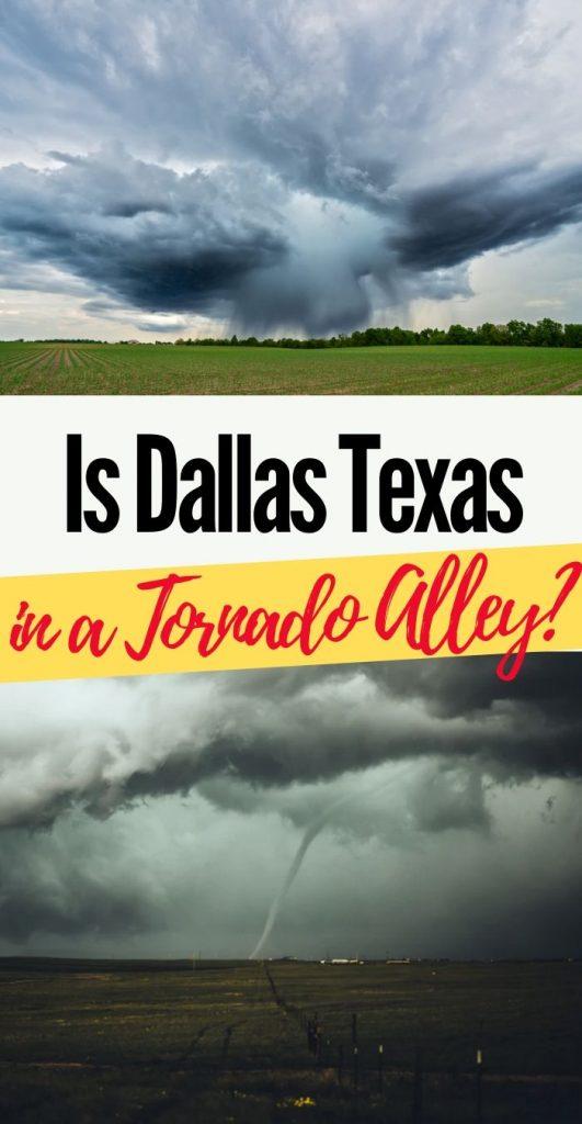 Is Dallas Texas in Tornado Alley?