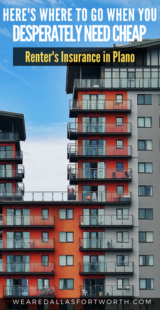 cheap renters insurance Plano