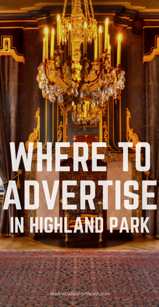 Where to Advertise in Highland Park