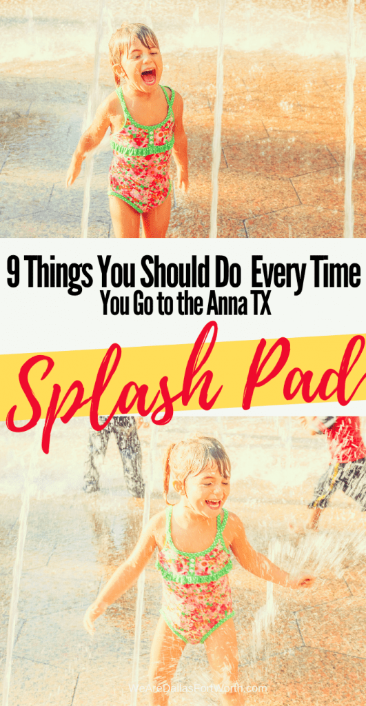 9 Things You Should Do at the Anna TX Splash Pad