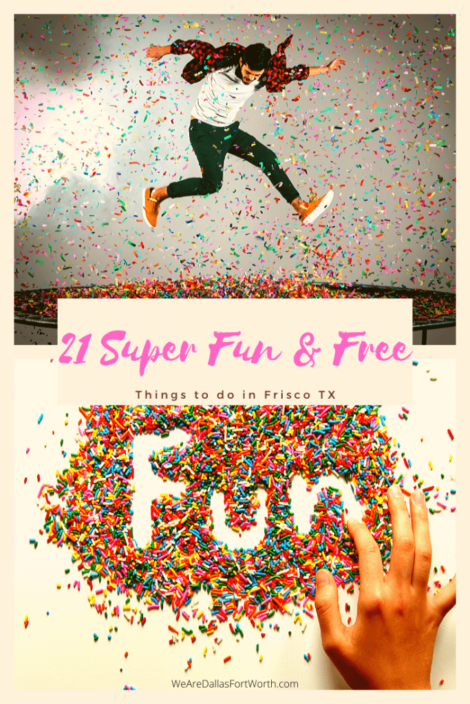 21 Super Fun & Free Things To Do in Frisco TX