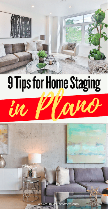 9 Tips for Home Staging in Plano (that will sell your home fast!)