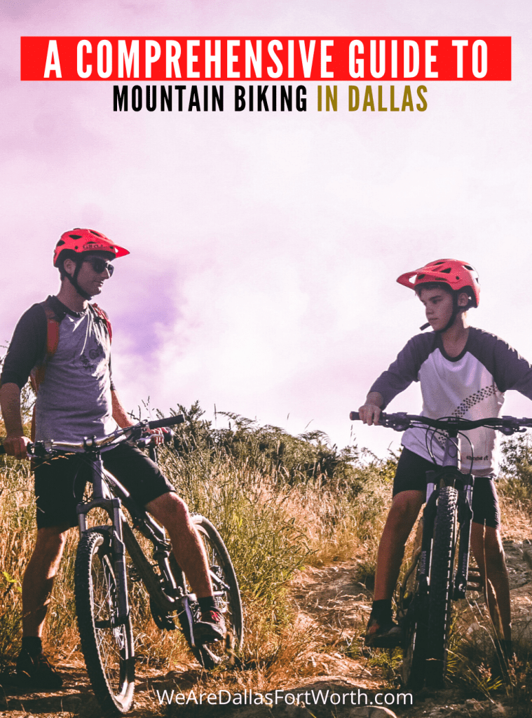 A Comprehensive Guide to Mountain Biking in Dallas